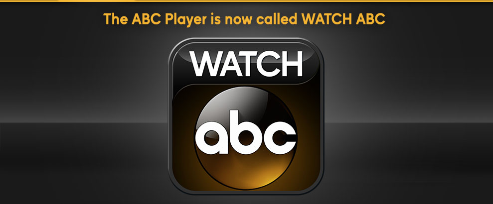 The ABC Player is now called WATCH ABC